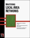 Mastering Local Area Networks