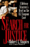 The Search for Justice: A Defense Attorney's Brief on the O.J. Simpson Case