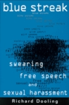 Blue Streak:: Swearing, Free Speech, and Sexual Harrassment