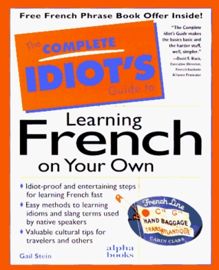 Complete Idiot's Guide to Learning French on Your Own