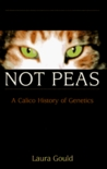 Cats Are Not Peas: A Calico History of Genetics