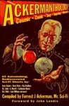 Ackermanthology: 65 Astonishing, Rediscovered Sci Fi Shorts