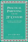 Practical Parenting for the 21st Century: The Manual You Wish Had Come with Your Child