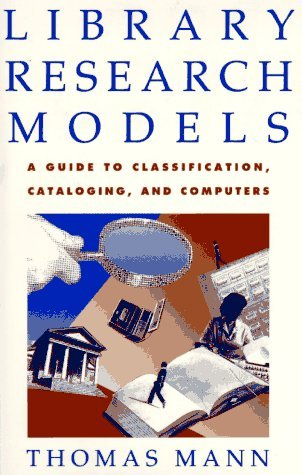 Library Research Models by Thomas  Mann