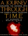 A Journey through Time: Exploring the Universe with the Hubble Space Telescope