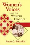 Women's Voices from the West Frontier