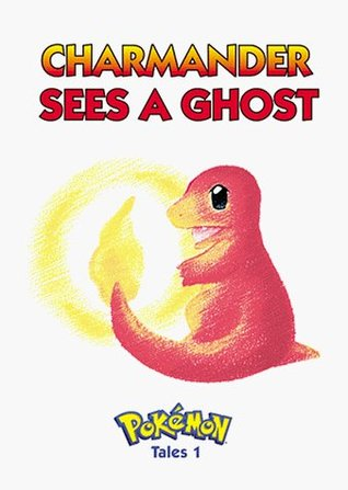 Pokemon Tales, Volume 1: Charamander Sees A Ghost (Pokémon Tales, 1)