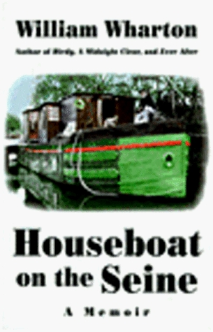 Houseboat on the Seine by William Wharton