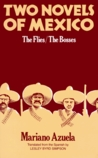 Two Novels of Mexico: The Flies and The Bosses