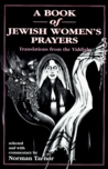 A Book of Jewish Women's Prayers: Translated from the Yiddish
