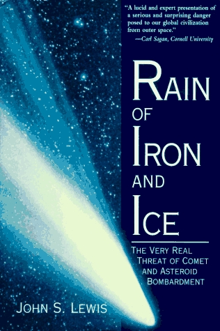 Rain Of Iron And Ice by John S. Lewis