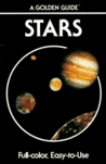 Stars: A Guide to the Constellations, Sun, Moon, Planets, and Other Features of the Heavens