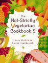 The New Not-Strictly Vegetarian Cookbook