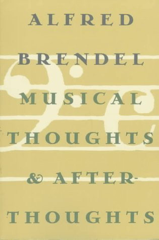 Musical Thoughts and Afterthoughts (Princeton Essays on the Arts)