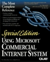 Using Microsoft Commercial Internet System