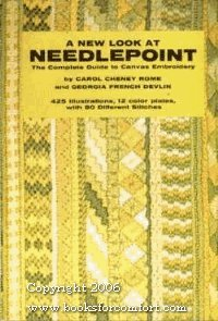 A New Look At Needlepoint: The Complete Guide to Canvas Embroidery