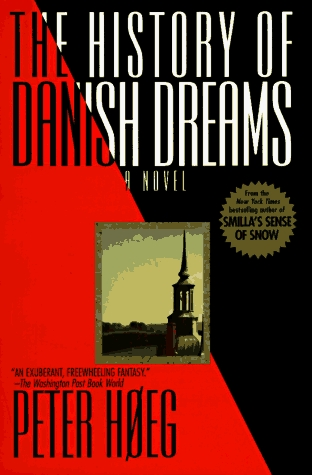 The History of Danish Dreams by Peter Høeg