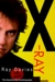 X-Ray: The Unauthorized Aut...
