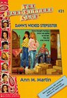 Dawn's Wicked Stepsister (The Baby-Sitters Club, #31)
