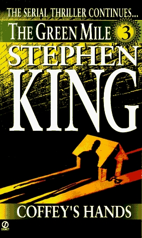 The Green Mile, Part 3 by Stephen King