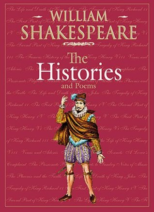 The Histories and Poems (Shakespeare Series)