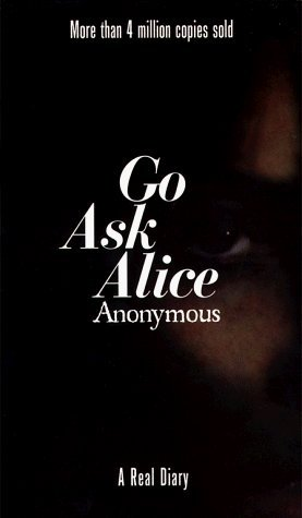 go ask alice book review essays Go ask alice a story about a drug addicted girl written by beatrice sparks in 1971  feel free to read this custom written essay sample.