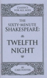 The Sixty Minute Shakespeare  Twelfth Night