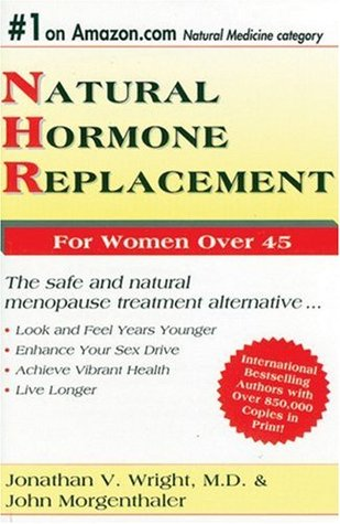 Natural Hormone Replacement by Jonathan V. Wright
