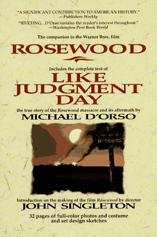 Rosewood Like Judgment Day by Michael D'Orso