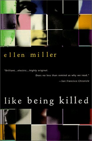 Like Being Killed by Ellen  Miller