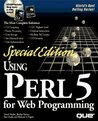 Special Edition Using Perl 5 for Web Programming