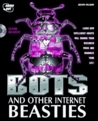Bots & Other Internet Beasties
