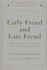 Early Freud and Late Freud: Reading Anew Studies on Hysteria and Moses and Monotheism