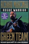 Green Team (Rogue Warrior, #3)