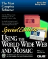 Using the World Wide Web and Mosaic