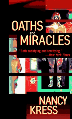 Oaths and Miracles by Nancy Kress