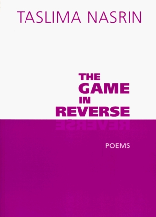 The Game in Reverse: Poems