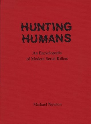 Hunting Humans by Michael    Newton