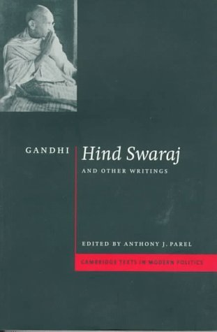 Hind Swaraj and Other Writings