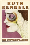 The Copper Peacock and Other Stories by Ruth Rendell