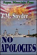 No Apologies by J.M. Snyder