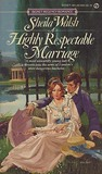 Highly Respectable Marriage (Signet)
