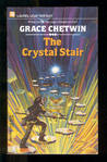 The Crystal Stair (Gom, #3)