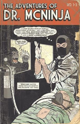 The Adventures Of Dr. McNinja by Christopher Hastings