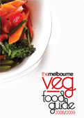The Melbourne Veg Food Guide 2008/2009