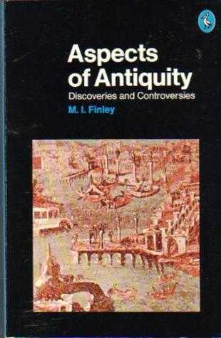 Aspects of Antiquity by Moses I. Finley