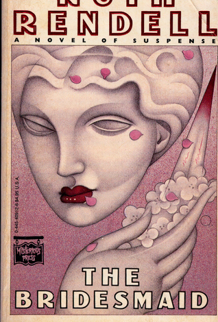 The Bridesmaid by Ruth Rendell