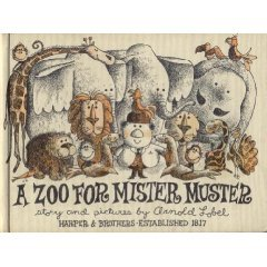 A Zoo for Mister Mister by Arnold Lobel