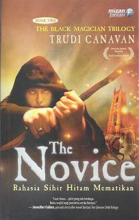 The Novice - Rahasia Sihir Hitam Mematikan by Trudi Canavan