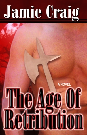 The Age of Retribution by Jamie Craig